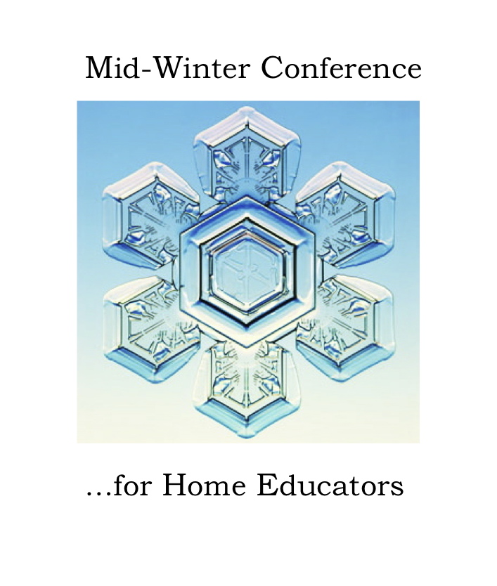 Mid-Winter Conference for Home Educators