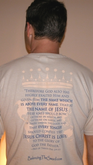 """Name Above Every Name""   Tee Shirt by Balancing the Sword  - Back"